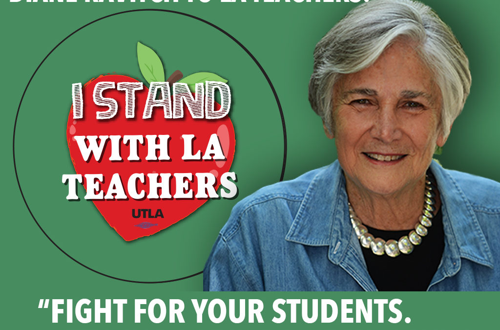 A Note from Diane Ravitch to LA Teachers