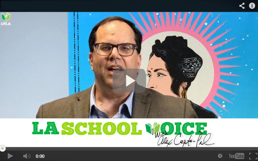 LA School Voice with Alex Caputo-Pearl